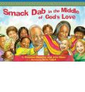Smack-Dab in the Middle of God's Love