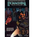 Ex Machina: The First Hundred Days Volume 1