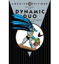 Batman: The Dynamic Duo: Archives Vol 02