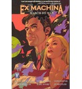 Ex Machina: March to War Volume 4