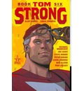 Tom Strong: Book 6
