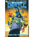 Blue Beetle: Reach for the Stars Volume 3