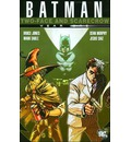 Batman: Two-Face and Scarecrow: Year One