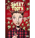 Sweet Tooth: Out of the Woods Volume 1
