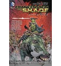 Frankenstein Agent of S.H.A.D.E.: Secrets of the Dead (the New 52) Volume 2