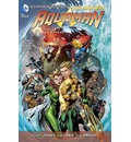 Aquaman: Others (the New 52) Volume 2