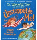 Unstoppable Me: 10 Ways to Soar Through Life