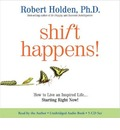 Shift Happens!: How to Live an Inspired Life... Starting Right Now!