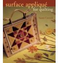 Surface Applique for Quilting