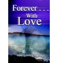 Forever . . .with Love