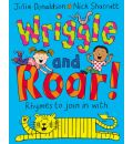 Wriggle and Roar!: Rhymes to Join in with