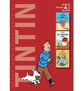 "The Adventures of Tintin: ""The Crab with the Golden Claws"", ""The Shooting Star"", ""The Secret of the Unicorn"" v. 4"