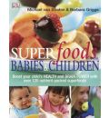 Superfoods for Babies and Children