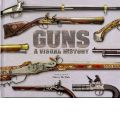 Guns a Visual History