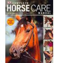 Complete Horse Care Manual