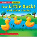 Five Little Ducks and Other Stories