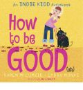 Indie Kidd: How to be Good(ish)
