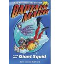 Captain Mack and the Giant Squid: Bk. 1
