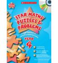 Star Maths Puzzles and Problems Year 4: A Fresh Approach to Using and Applying Maths