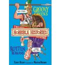 Groovy Greeks and, Rotten Romans: AND The Rotten Romans: and, Rotten Romans