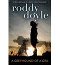 Greyhound of a Girl