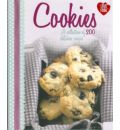 Cookies: A Collection of 200 Delicious Recipes