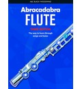 Abracadabra Flute: Pupil's Book: The Way to Learn Through Songs and Tunes