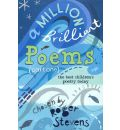 A Million Brilliant Poems: Pt. 1: A Collection of the Very Best Children's Poetry Today