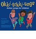 Okki-Tokki-Unga: Action Songs for Children
