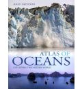 Atlas of Oceans: A Fascinating Hidden World