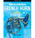 Abracadabra French Horn (Pupil's Book): The Way to Learn Through Songs and Tunes