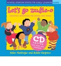 Dancing to Music: Let's Go Zudie-O: Creative Activities for Dance and Music