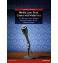 Media Law: Text, Cases and Materials