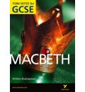 Macbeth: York Notes for GCSE 2010