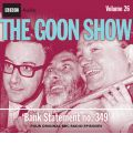 """The """"Goon Show"""": Bank Statement No. 349 v. 26"""
