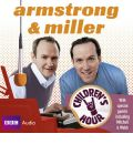 Armstrong and Miller: Children's Hour