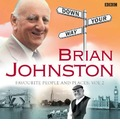 Brian Johnston - Johnners' Down Your Way's Favourite People