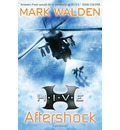H.I.V.E. 7: Aftershock