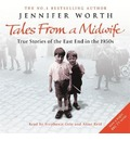 "Tales from a Midwife: ""Call the Midwife"", ""Shadows of the Workhouse"", ""Farewell to the East End"": True Stories of the East End in the 1950s"