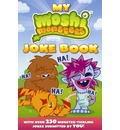 Moshi Monsters: My Moshi Monsters Joke Book: with Over 230 Monster-tickling Jokes Submitted by You!