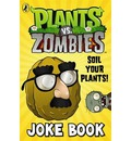 Plants vs. Zombies: Soil Your Plants Joke Book