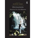 Divination: Perspectives for a New Millenium