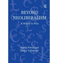 Beyond Neoliberalism: A World to Win
