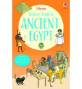 A Visitor's Guide to Ancient Egypt