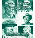 Merchantmen at War: The Official Story of the Merchant Navy: 1939-1944