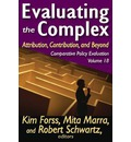 Evaluating the Complex: Attribution, Contribution and Beyond