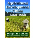 Agricultural Development in China: 1368-1968