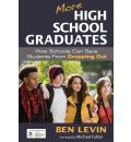 More High School Graduates: How Schools Can Save Students From Dropping Out
