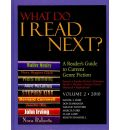 What Do I Read Next?, Volume 2: A Reader's Guide to Current Genre Fiction