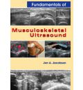 Fundamentals of Musculoskeletal Ultrasound: Expert Consult- Online and Print